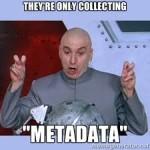 The Secret Life of Metadata
